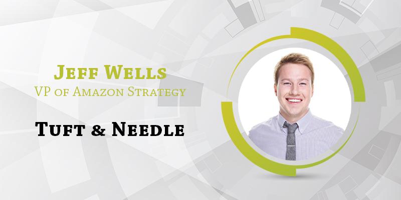 Jeff Wells, Tuft & Needle