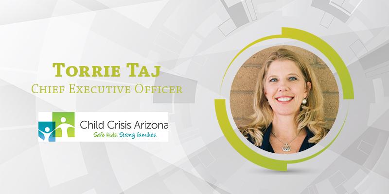 Torrie Taj, Child Crisis Arizona