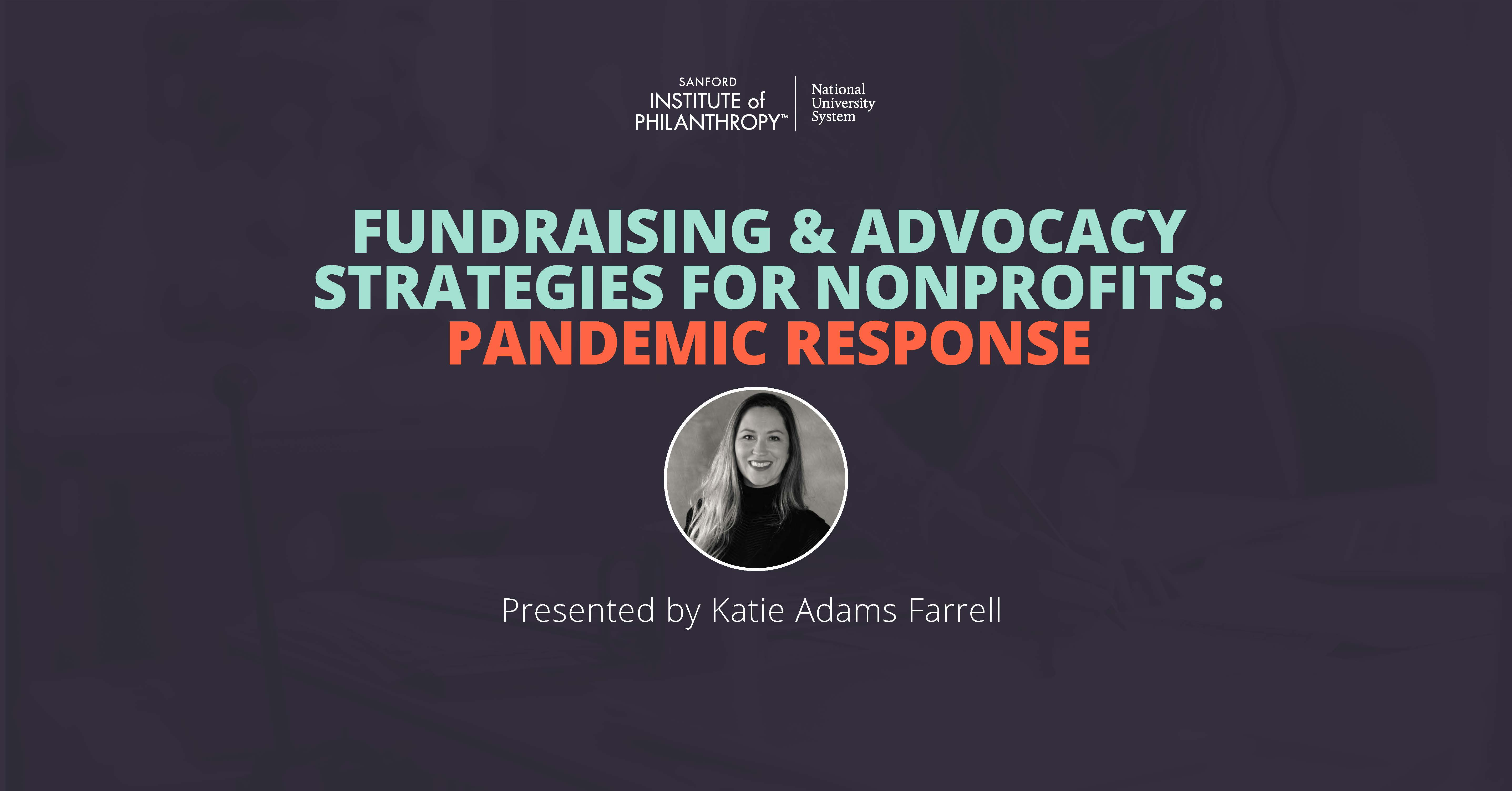 Fundraising & Advocacy Strategies for Nonprofits: Pandemic Response