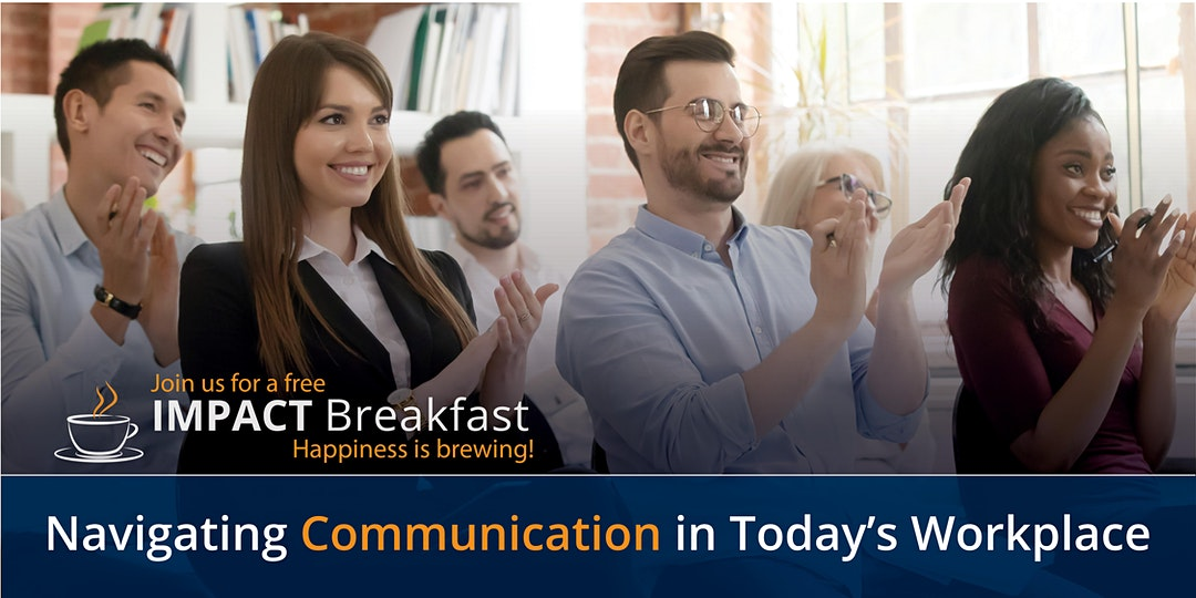 Impact Breakfast Webinar: Navigating Communication