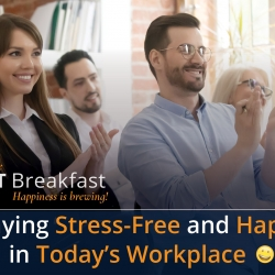 Impact Breakfast Webinar: Staying Stress-Free and Happy in Today's Workplace
